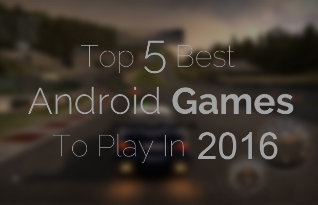 Best-android-games-2016
